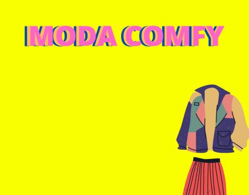 Comforto e estilo, a moda comfy no dias de hoje