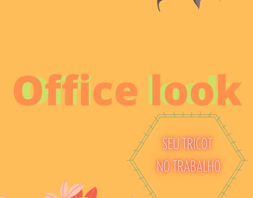 Office look, seu tricot no trabalho