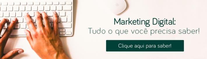 Marketing Digital - Tudo o que você precisa saber