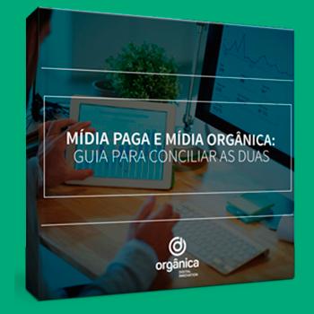 Mídia-paga-e-mídia-orgânica_-guia-para-conciliar-as-duas-materiais-gratuitos.png