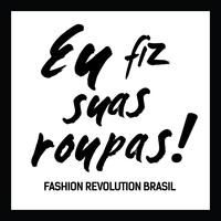 Fashion revolution: nós apoiamos essa causa!
