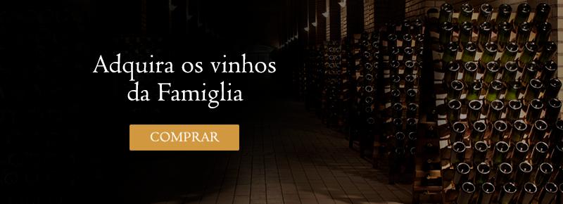 Adquira os vinhos da Famiglia