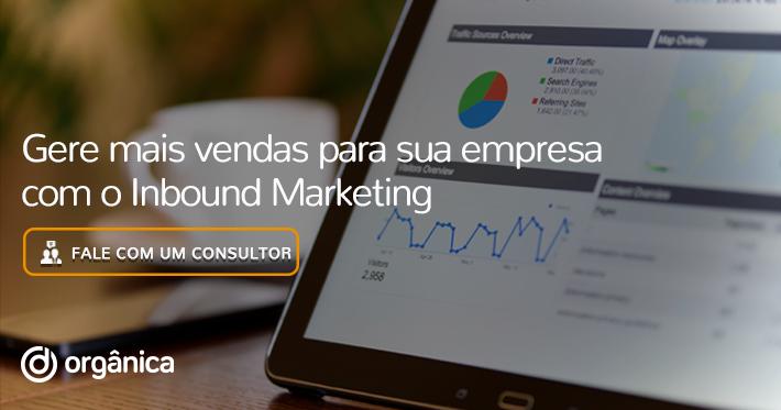 Gere mais vendas para sua empresa com o Inbound Marketing